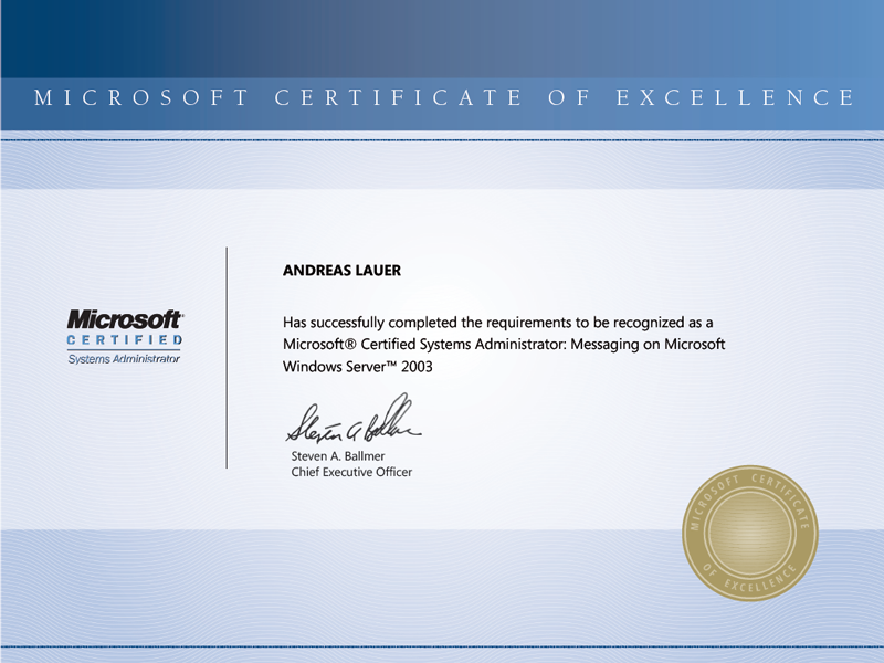 Microsoft Certified Systems Administrator: Messaging on Microsoft Windows Server 2003 (MCSA Messaging)